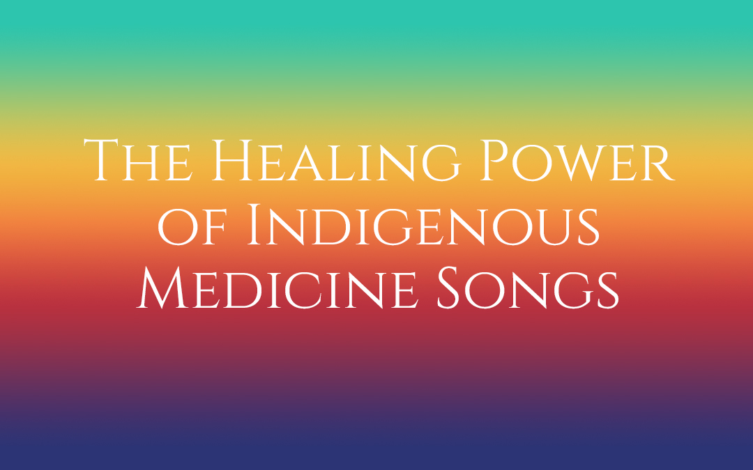 The Healing Power of Indigenous Medicine Songs #TruthbyBrenda