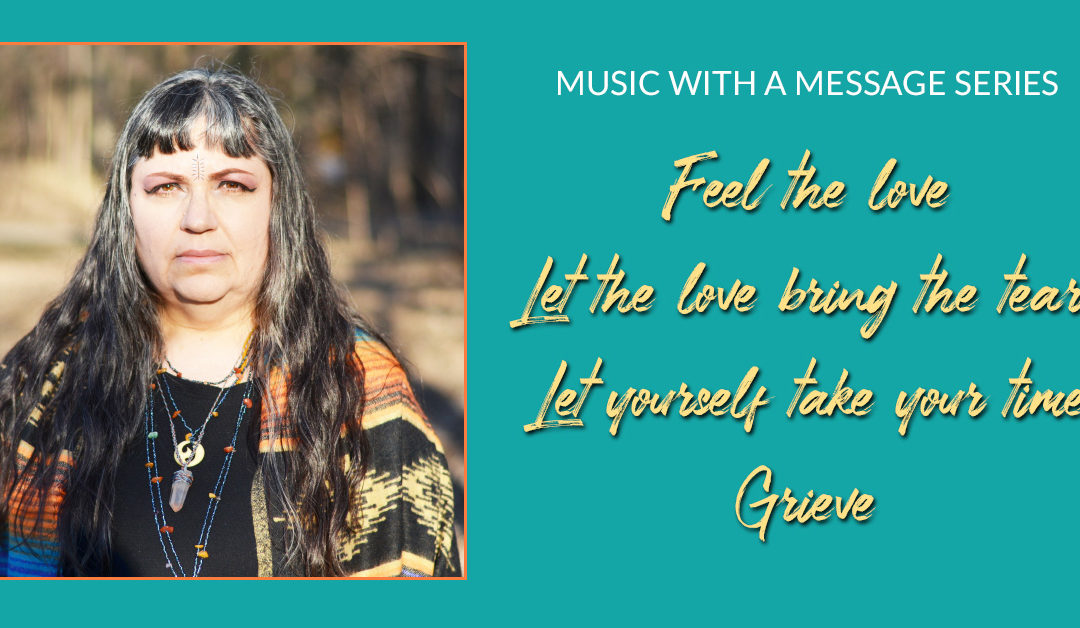 Music with a Message Series Episode 9: Grieve