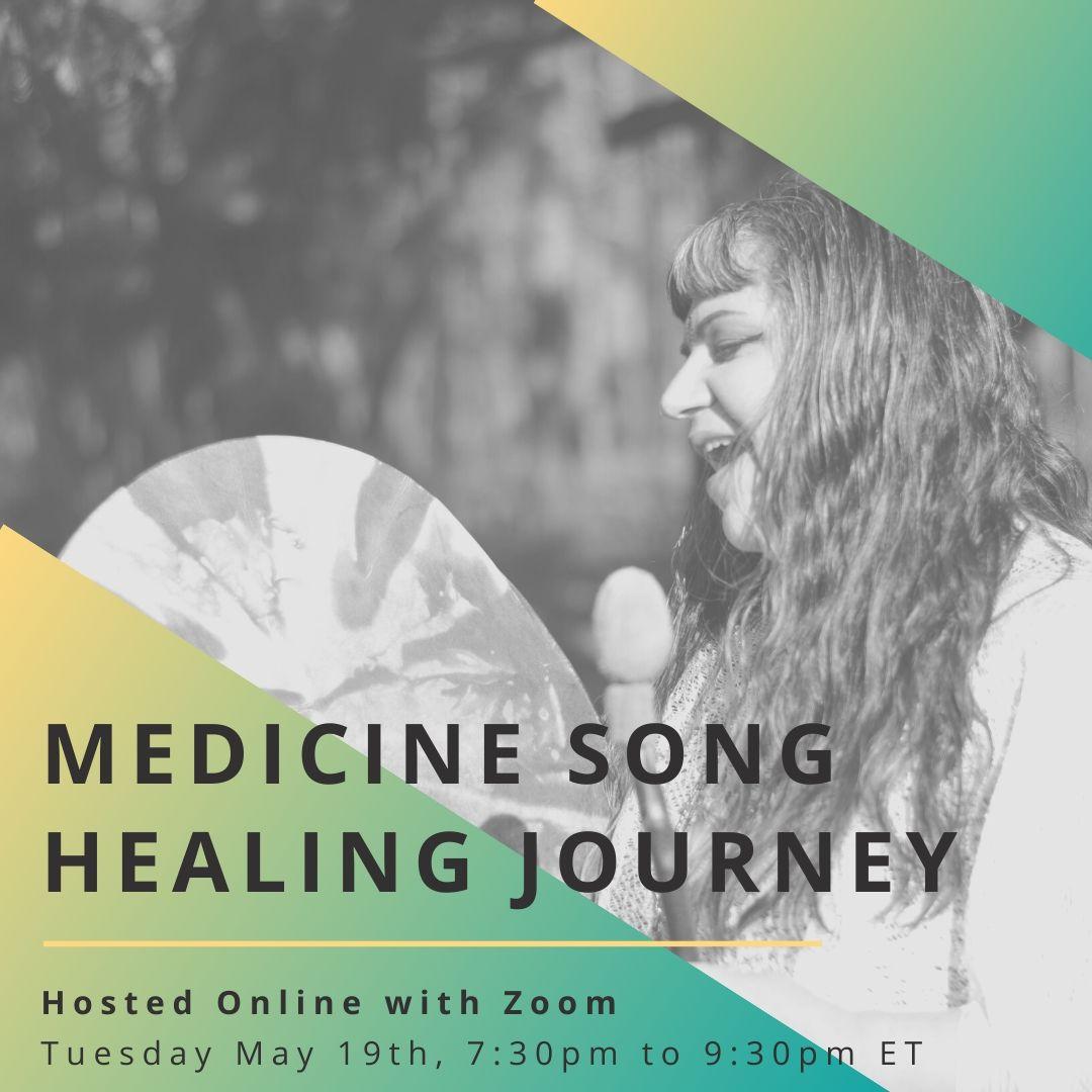 Medicine Song Healing Journey